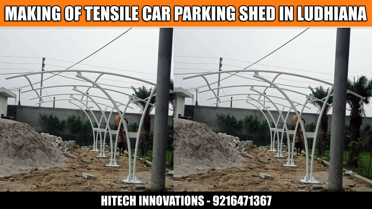 MAKING OF TENSILE CAR PARKING SHED IN LUDHIANA -003
